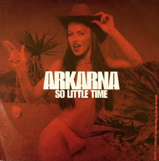 "Arkarna ‎- So Little Time (12"") (Promo) (VG-/G++)"